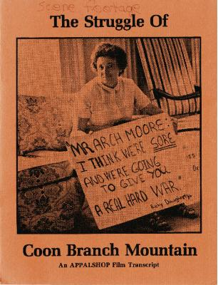 Transcript of film The Struggle of Coon Branch Mountain