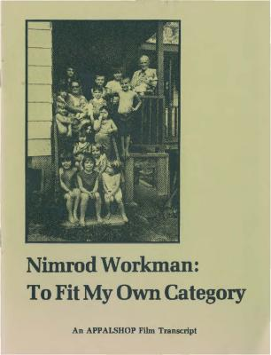 Transcript of film about Nimrod Workman