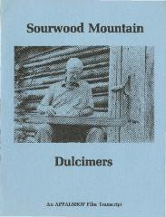 Transcript of the film Sourwood Mountain Dulcimers