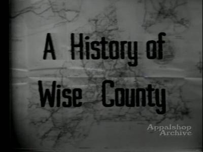 History of Wise County Part 2, with L.F. Addington