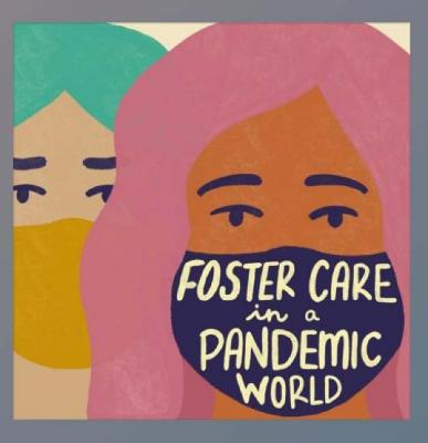 Foster Care in a Pandemic World