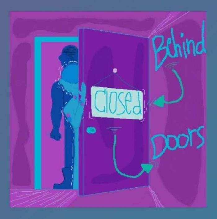 Behind Closed Doors (During Quarantine)